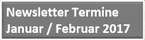Newsletter Januar / Februar 2017